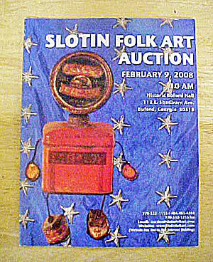Slotin Folk Art Auction Catalog