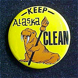 Keep Alaska Clean Pin Back