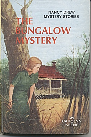 The Bungalow Mystery - Nancy Drew Mystery Stories #3