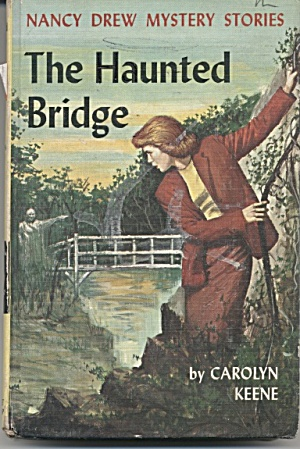 The Haunted Bridge - Nancy Drew Mystery Stories #15