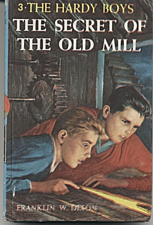 The Secret Of The Old Mill - Hardy Boys #3