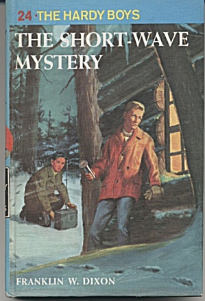 The Short-wave Mystery - Hardy Boys #24