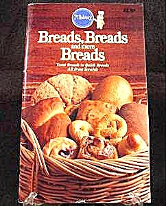 Bread, Bread & More Bread Cookbook - 1983