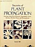 Secrets Of Plant Propagation By Lewis Hill