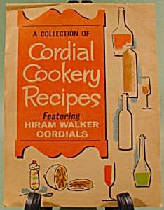 Cordial Cookery Recipes - Hiram Walker Cordials