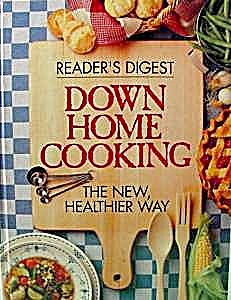 Down Home Cooking Cookbook - 1994 Readers Digest