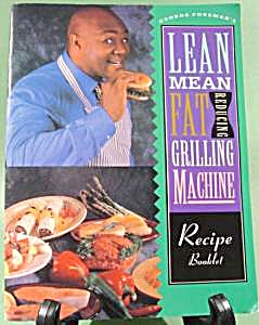 George Foreman's Lean Mean Recipe Booklet Cook Book