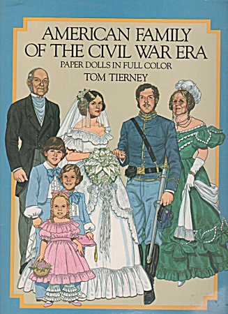 American Family Of The Civil War - Paper Dolls