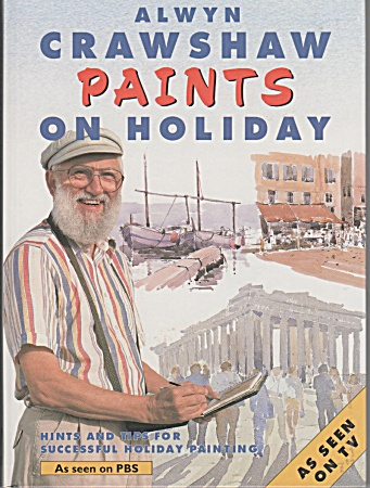 Alwyn Crawshaw - Paints On Holiday - 1993
