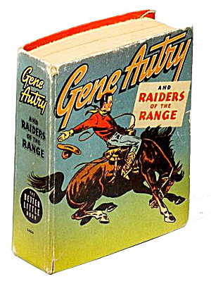 1946 Gene Autry Raiders Of The Range Big Little Book