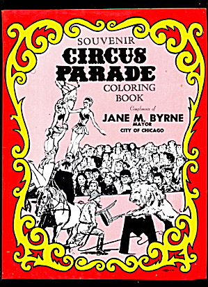 1981 Chicago Jane Byrne Circus Coloring Book