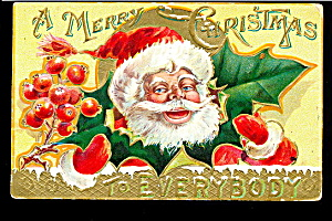 1910 Santa Claus In Holly & Hat Postcard