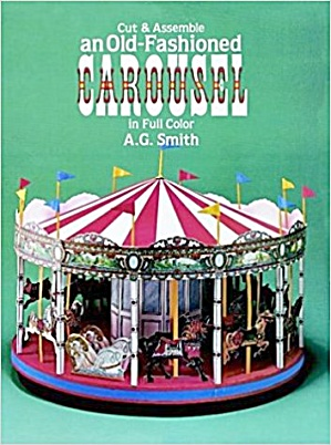 Cut & Assemble An Old-fashioned Carousel, Uncut