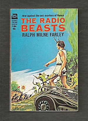 1964 'the Radio Beasts' Ralph Milne Farley Ace Book