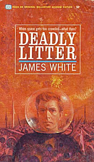 "1964 ""deadly Litter"" James White Book"