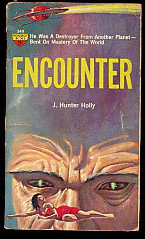 "1962 ""encounter"" J Hunter Holly Sci-fi Book"