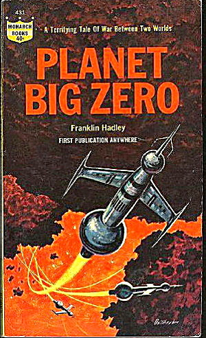"1964 ""planet Big Zero"" Hadley Sci-fi Book"