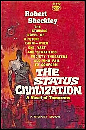 1960 'the Status Civilization' Sheckley Sci-fi Book