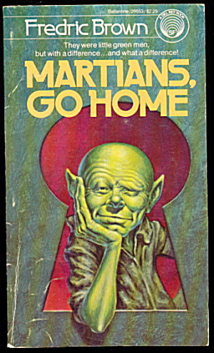 'martians Go Home' Frederic Brown Sci-fi Book