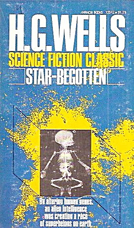 """star-begotten"" H.g. Wells Book"