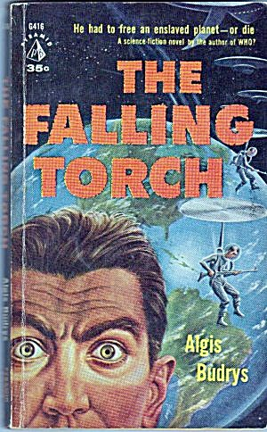 """the Falling Torch"" Algis Budrys Book"