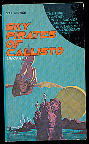 'sky Pirates Of Callisto' Lin Carter Book