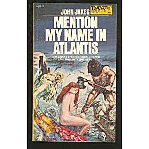 'mention My Name In Atlantis' John Jakes Book