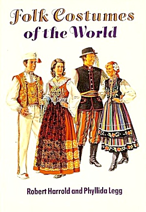 Folk Costumes Of The World, 80 Color Plates