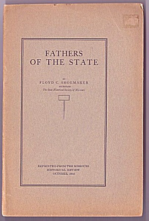 1820 Missouri Constitution History: Fathers Of The State