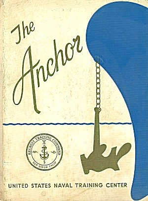 The Anchor, U.s. Naval Training Yearbook, Record Album, San Diego 1967