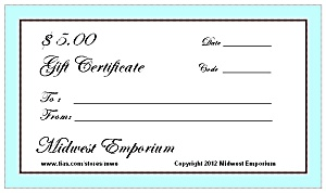 $5.00 Gift Certificate From The Midwest Emporium