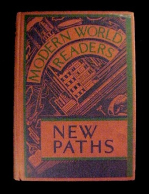 New Paths Reader 1934 Modern World Readers
