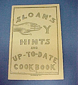 Sloan's Handy Hints & Up-to-date Cookbook 1901 Antique