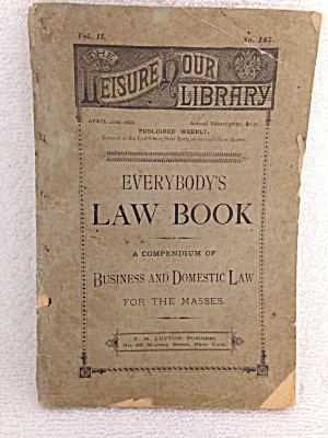 Everybody's Law Book Vol. Ii No. 187 Copyright 1887