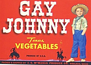 Vintage Gay Johnny Texas Vegetables Label