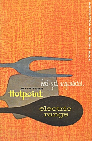 Hotpoint Electric Range Recipes