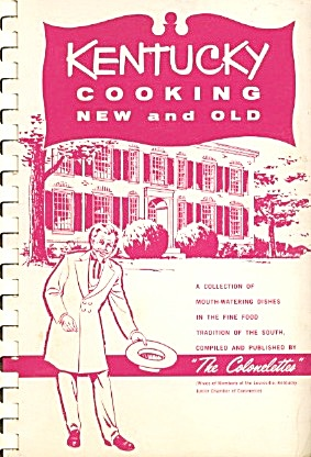 Kentucky Cooking New And Old