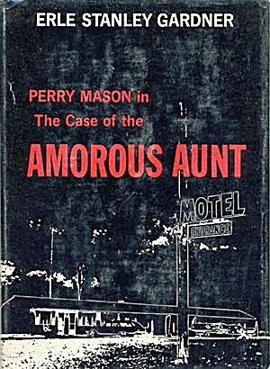 Perry Mason In The Case Of The Amorous Aunt