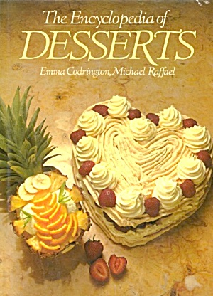 The Encyclopedia Of Desserts