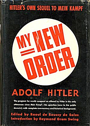 My New Order, Sequel To Mein Kampf