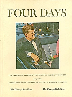 Four Days, The Historical Record Death Of Kennedy