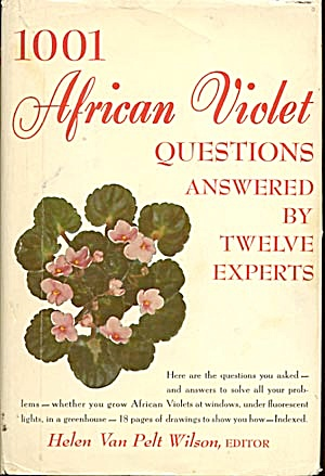 1001 African Violet Questions Answered By 12 Experts