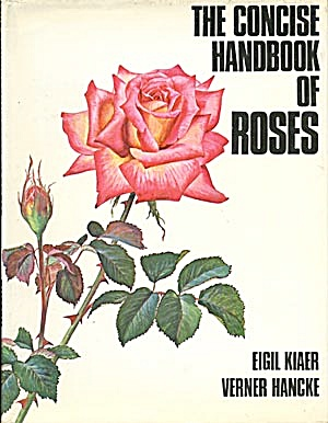 The Concise Handbook Of Roses
