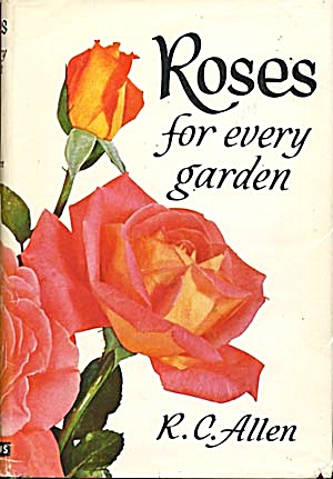 A Rose For Every Garden 1962