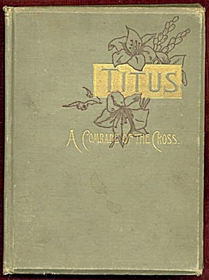 Titus, A Comrade Of The Cross