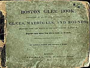 Antique Boston Glee Book Glees, Madrigals, & Rounds
