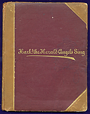 Vintage Religious Book: Hark The Harold Angel Sings