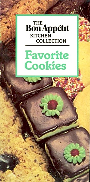 Favorite Cookies The Bon Appetit Kitchen Collection