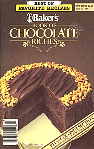 Baker's Book Of Chocolate Riches
