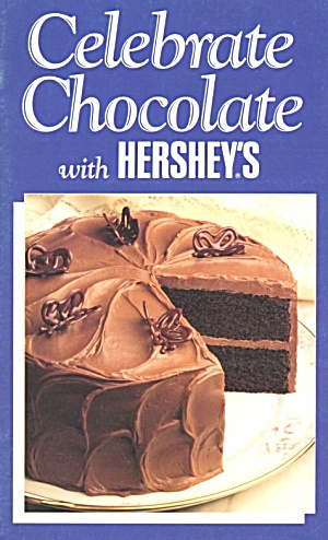 Celebrate Chocolate With Hershey's